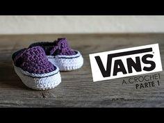 Vans Tejidos a crochet | parte 1/2 - YouTube