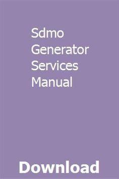 Sdmo Generator Services Manual Pdf Download Full Online Owners Manuals Manual Car Repair Manuals
