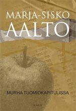 Marja-Sisko Aalto: Murha tuomiokapitulissa, Icacos, 2013