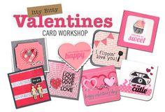 Itty Bitty Valentines card workshop