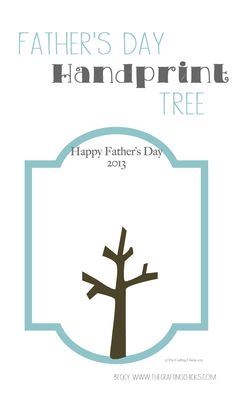 2013 Fathers Day Handprint Tree.  Just use paint on your kids cute little hands to make this tree come to life.  Then gift it to that special guy in your life! www.TheCraftingChicks.com