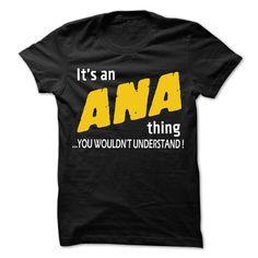 (Tshirt Best Choose) It is ANA Thing 99 Cool Name Shirt Tshirt-Online Hoodies, Tee Shirts