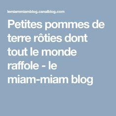 Petites pommes de terre rôties dont tout le monde raffole - le miam-miam blog