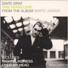 This Year's Love - David Gray (beautiful song)