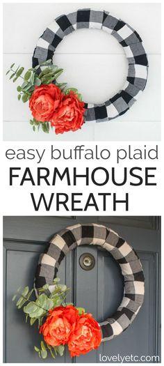 This beautiful modern farmhouse wreath is easy to make and works for every season. Upcycle a plaid shirt to make this beautiful DIY wreath or use buffalo plaid fabric. #lovelyetc #wreath #plaid #farmhousedecor