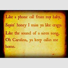 Carolina, calling me home...