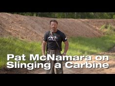 Pat McNamara on Slinging a Carbine Tactical Training, Tactical Gear, Training Day, Training Videos, Self Defense Techniques, Tac Gear, Shooting Range, Make Ready, Outdoor Survival