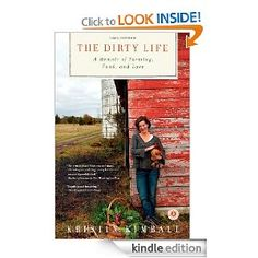 The Dirty Life by Kristin Kimball. Just finished this - and loved it.  Non-fiction memoir of how a New York City girl ended up married to a farmer and running an organic co-op vegetable/fruit/beef/dairy/poultry, etc farm. Great read for anyone who grew up on a farm, didn't want the book to end.....