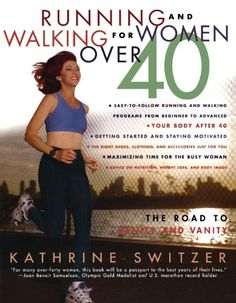 Running and Walking for Women Over 40 : The Road to Sanity and Vanity by Kathrine Switzer,http://www.amazon.com/dp/0312187777/ref=cm_sw_r_pi_dp_groosb0XYHHXCW58