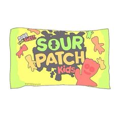 Sour Patch Kids First Theyre Sour Then Theyre Sweet