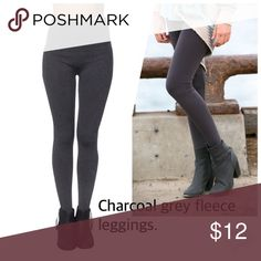 Charcoal grey fleece lined leggings Charcoal grey fleece lined leggins. Ultra soft feel material and fleece lined for warmth and comfort. 90% nylon and 10% spandex.. One size fits size small to large best. boutique Pants Leggings