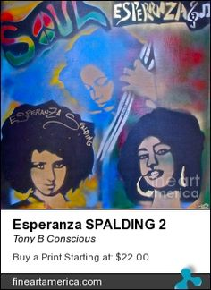 """Esperanza Spalding"" by TONY B. CONSCIOUS (The Ghetto Van-Go) 323 251-4969. Original $100-200 or go to fineartamerica.com for prints or giclees."