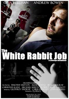 The White Rabbit Job (S5, E12 ~ Dec. 4, 2012)  The team attempts one of the most difficult cons ever devised to stop a businessman from bankrupting his business and the town that depends on it.