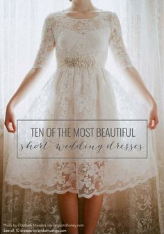 Some gorgeous shorter gowns… love this lacy one on the title, especially. 10 of the most beautiful short and chic wedding dresses Chic Wedding Dresses, Bridal Dresses, Wedding Gowns, Casual Wedding Attire, Short Lace Wedding Dress, Reception Dresses, Trendy Wedding, Wedding Venues, Mini Vestidos