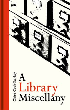 A Library Miscellany (May)