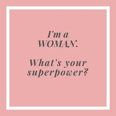 I M A Woman What S Your Superpower Share Shop Save Https Www Affordabledesignerbrands Branding Design Leather Shoulder Handbags Black And White Clutches