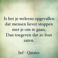 Sef Quotes, Words Quotes, Wise Words, Sayings, Confirmation Quotes, Happy Quotes, Love Quotes, Dutch Phrases, Dutch Quotes