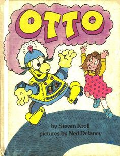 OTTO (A PARENTS MAGAZINE READ ALOUD ORIGINAL) BY STEVEN KROLL by STEVEN KRULL.  I did a school project over this book!