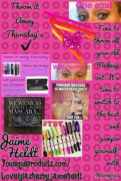 It's Throw it Away Thursday!! Get rid of your old makeup that's killing your face and your lashes, clogging up your pores from using products that are not all natural... Get the best skin you can possibly have and the best lashes you can possibly have by using products that help you, not hurt you!! Time to treat your skin and lashes to what it deserves!!  Youniqueproducts.com/Lovelylashesbyjaimeheldt  #throw #it #away #thursday #natural #skin #lashes #organic #best #products #mascara #youn