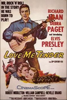 #1  Love Me Tender … A Review of Elvis Presley's First Movie