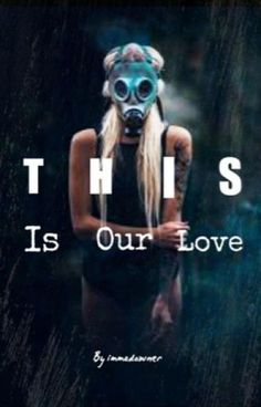 This Is Our Love