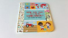 How did that get in my lunchbox? The story of food. Lucia Gaggiotti