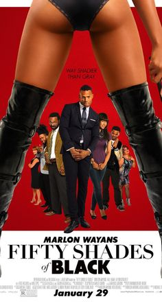 Fifty Shades of Black (2016) Haha hell of a lot better the 50 shades of grey