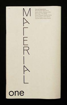 Material — Issue 1  Kimberly Schoen, Ginny Cook  Artist Magazine (2008) / By Studio Quentin Walesch