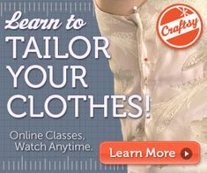 How to make alterations and repairs to your ready to wear clothes.  Get the perfect fit as it you had made it yourself.