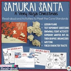 The students are going to love this read-aloud. Samurai Santa is a epic new Christmas book.