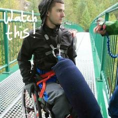 This is a prime example of not letting #paralyzation get the best of you! You can do anything you want, you just have to try!! Let #SelfCatheters give you the confidence you need to bungy jump off the bridge of #Wheelchairlife!! JUMP!!