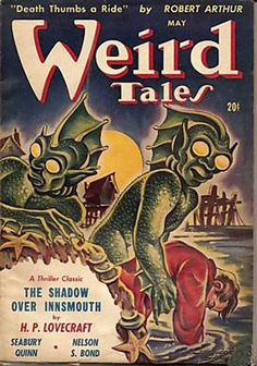 This fantastic cover for H.P. Lovecraft's 'Shadow Over Innsmouth' appeared only on the Canadian edition of Weird Tales in 1942.