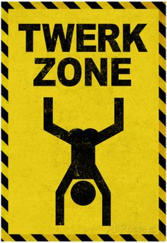 Twerk Zone Sign Humor Plastic Sign Wall Signs Plastic Sign - 30 x 46 cm Dope Cartoons, Dope Cartoon Art, Cute Bedroom Decor, Bedroom Wall, Beer Pong Tables, Room Posters, Business Signs, Funny Art, Funny Signs