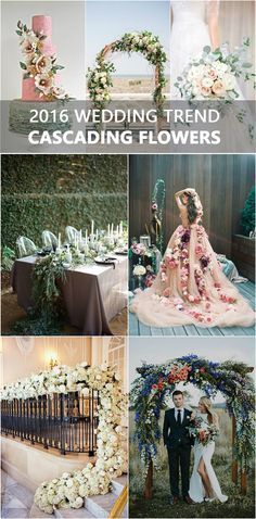 creative wedding ideas with cascading flowers for 2016