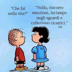 Risultati immagini per snoopy humor italiano Best Quotes, Funny Quotes, Lucy Van Pelt, Snoopy Quotes, Italian Quotes, Italian Humor, Italian Phrases, Charlie Brown And Snoopy, In Vino Veritas