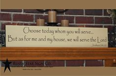 Choose Today Whom You Will Serve Sign - 8 x 38