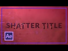 HOW TO CREATE A SHATTERED TITLE IN AFTER EFFECTS - YouTube Image Editing, Video Editing, Motion Design, Adobe After Effects Tutorials, After Effect Tutorial, Creative Suite, Videos, Movie Titles, Animation