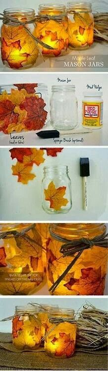 Love these, Mod Podge Fall Lighting with leaves in Mason Jars, put battery powered candle inside for safest lighting, or use regular candle. Remember to extinguish candle. ;)