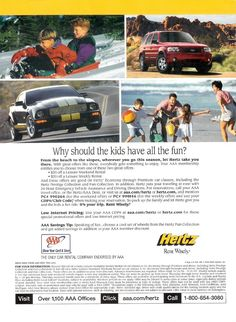 Why should the kids have all the fun? (featuring 2006 Ford Mustang Shelby GT-H and Ford Escape) Ford Mustang Shelby Gt, Ford Mustangs, Weekly Rentals, Print Ads, Fun, Kids, Google Search, Young Children, Boys