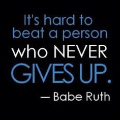 #Quote by the great Babe Ruth