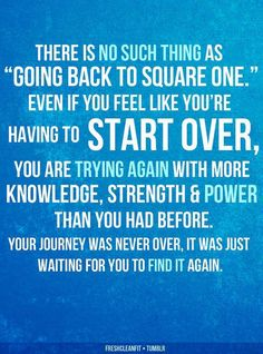 Inspirational quotes: You can't go back in time. You can only move forward and try again.