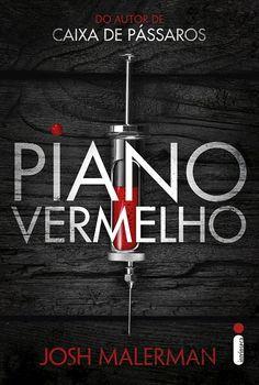 Editora Intrínseca lançará, Piano Vermelho, de Josh Malerman - Cantinho da Leitura