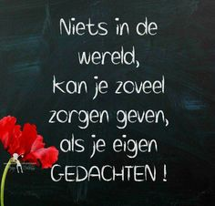 Echt waar he 😕 Wisdom Quotes, Words Quotes, Quotes To Live By, Sayings, Best Quotes, Love Quotes, Inspirational Quotes, Bujo, Dutch Words