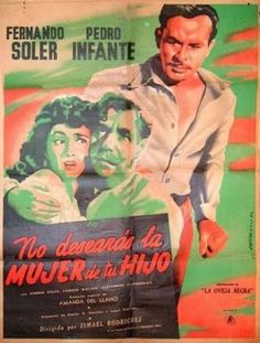 Pedro Infante - No desearás la mujer de tu hijo (1950) - Cine Mexicano Epoca de Oro