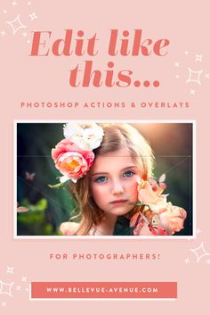 Make your photos look AH-MAZING with our EASY-to-use Photoshop Actions, Overlays, Skies, Digital Backgrounds and more!