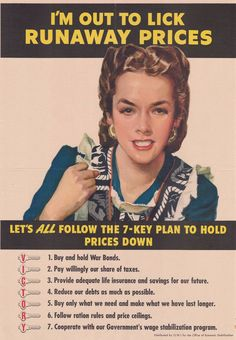 """greatest generation (Propaganda poster lists the seven """"keys"""" to keep prices down. Image courtesy of the National WWII Museum.)"""