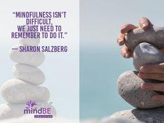 """Mindfulness isn't d"