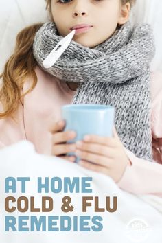DIY cold and flu remedies you can try at home to ease the pain and reduce the time you and your kids are sick.