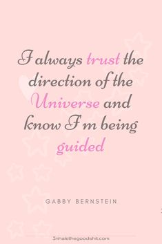 I always trust the direction of the Universe and know I'm being guided - Gabby Bernstein Affirmation Read this article for the most beautifully designed affirmation decks with the most inspiring daily affirmations Affirmations For Women, Daily Positive Affirmations, Positive Quotes, Inspiring Quotes About Life, Inspirational Quotes, Universe Quotes, Affirmation Cards, Positive Psychology, Gratitude Quotes