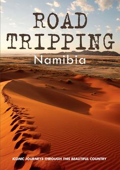 Road Tripping Namibia - This selection of 15 iconic road trips, all perfectly manageable in a normal sedan, showcases the highlights of Namibia. Back Road, Road Trips, Countries, National Parks, Landscapes, Wildlife, Coast, Journey, Tours